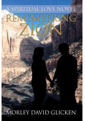 Remembering Zion : A Spiritual Love Novel